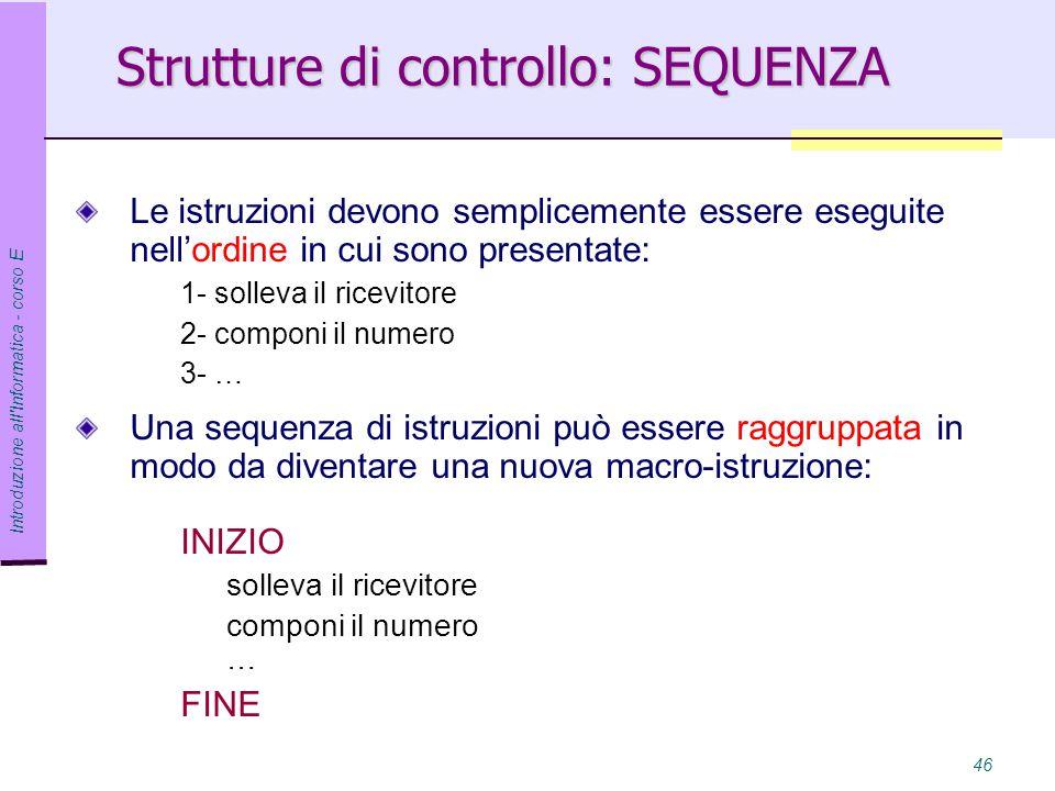 Strutture di controllo: SEQUENZA
