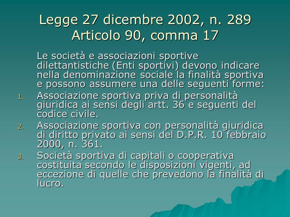 Legge 27 dicembre 2002, n. 289 Articolo 90, comma 17