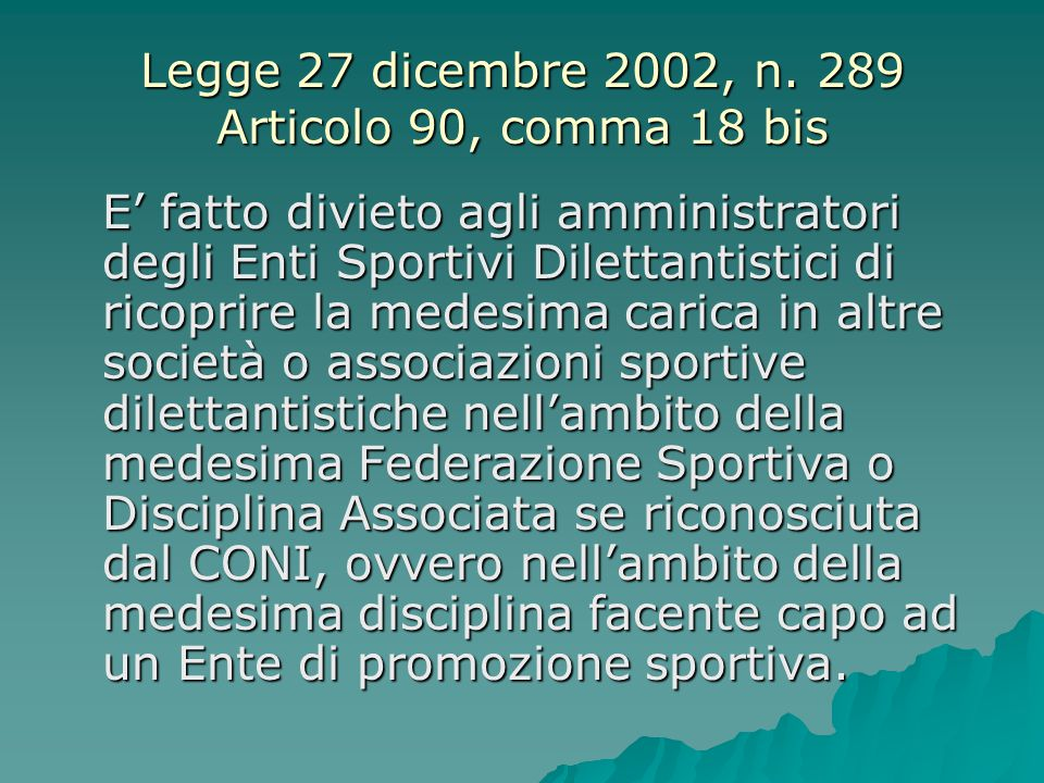 Legge 27 dicembre 2002, n. 289 Articolo 90, comma 18 bis