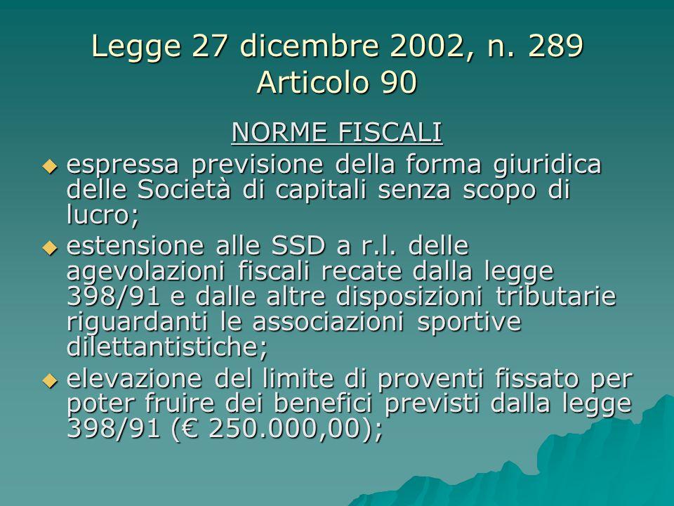 Legge 27 dicembre 2002, n. 289 Articolo 90
