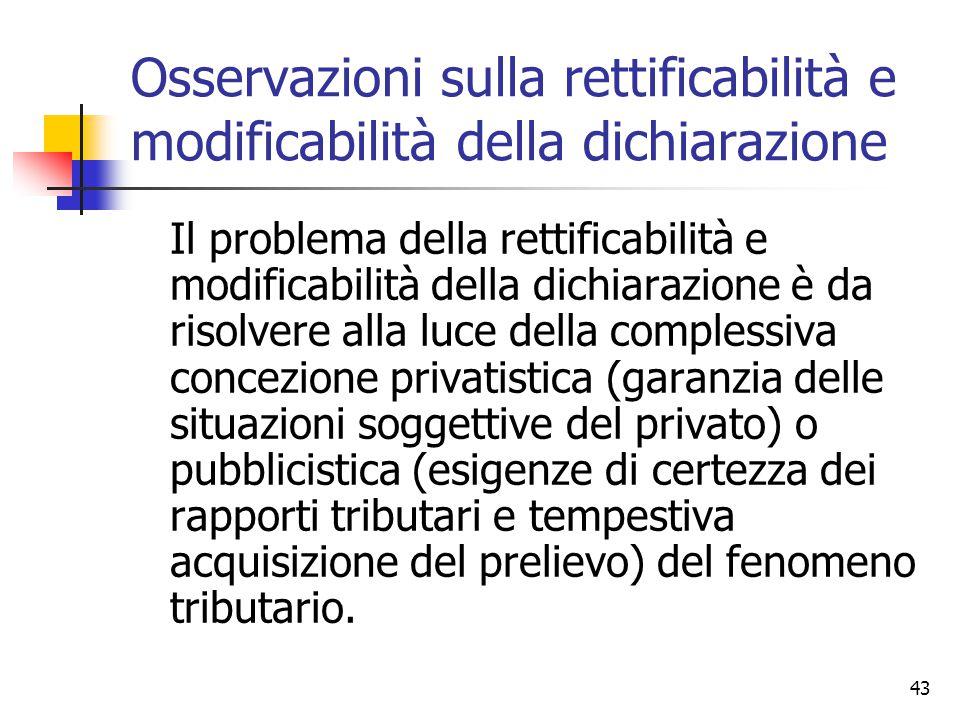 Osservazioni sulla rettificabilità e modificabilità della dichiarazione