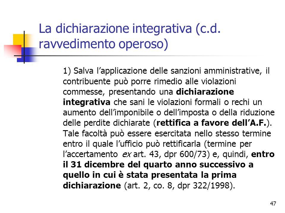 La dichiarazione integrativa (c.d. ravvedimento operoso)