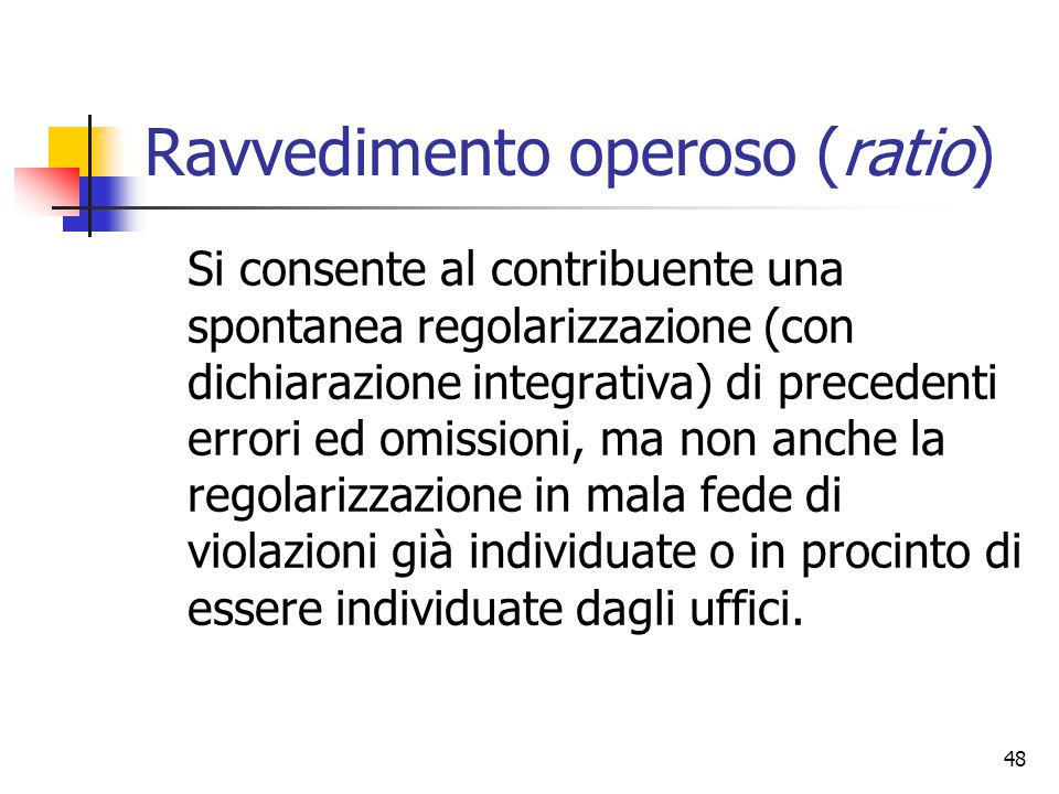 Ravvedimento operoso (ratio)