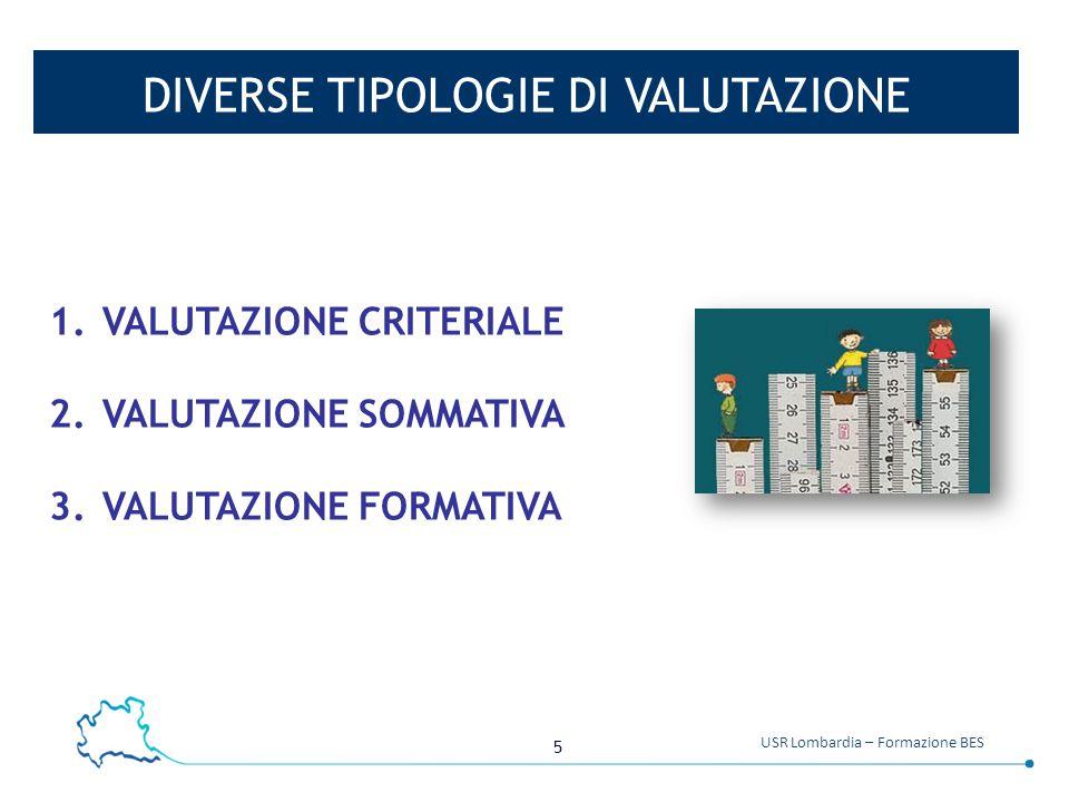 DIVERSE TIPOLOGIE DI VALUTAZIONE