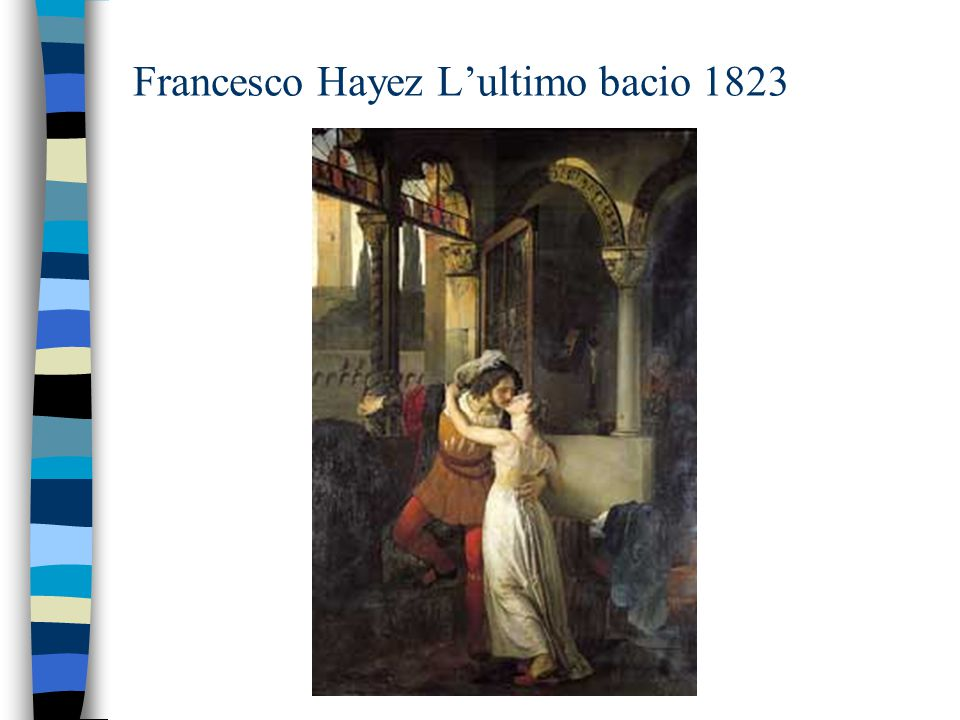 Francesco Hayez L'ultimo bacio 1823