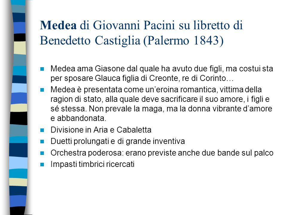 Medea di Giovanni Pacini su libretto di Benedetto Castiglia (Palermo 1843)