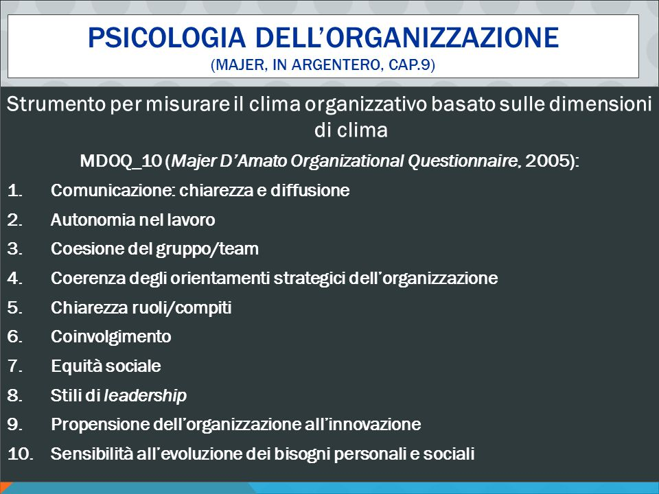 Psicologia dell'organizzazione (Majer, in argentero, cap.9)