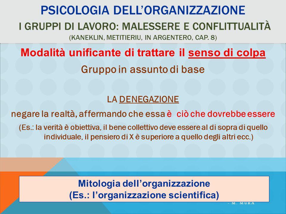 Psicologia dell'organizzazione I gruppi di lavoro: malessere e conflittualità (Kaneklin, metitieriu, in Argentero, cap. 8)
