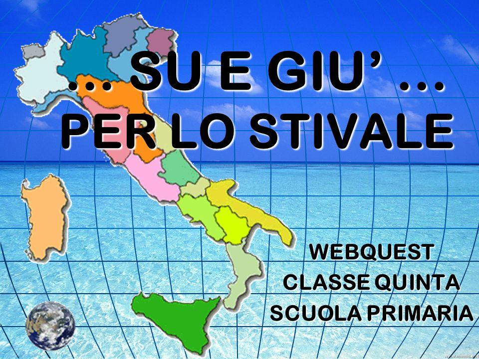 ... SU E GIU' … PER LO STIVALE