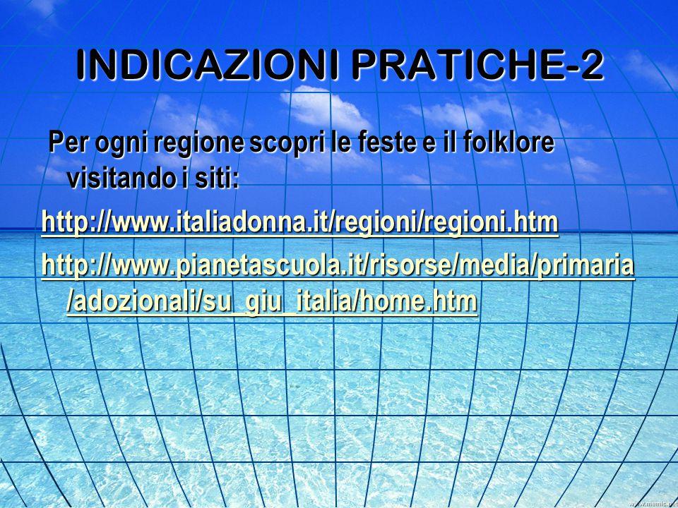 INDICAZIONI PRATICHE-2
