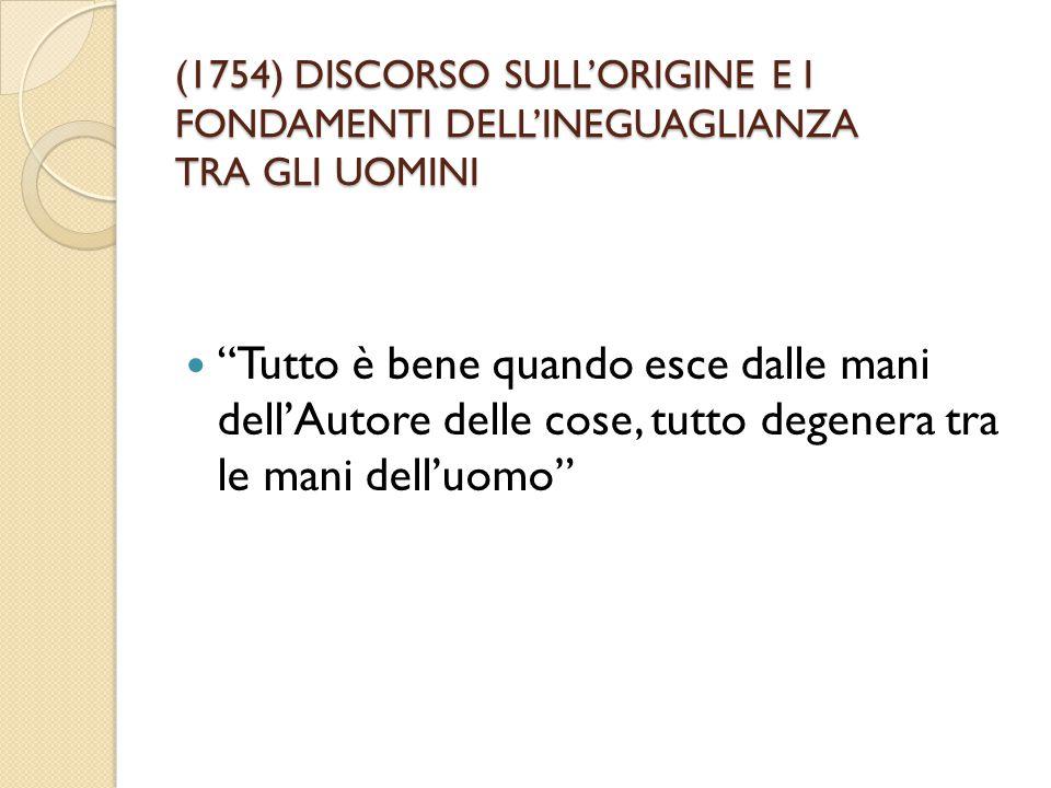 (1754) DISCORSO SULL'ORIGINE E I FONDAMENTI DELL'INEGUAGLIANZA TRA GLI UOMINI