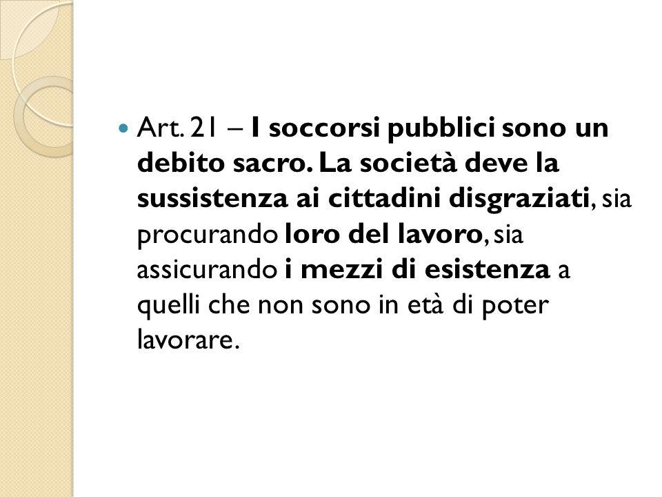 Art. 21 – I soccorsi pubblici sono un debito sacro