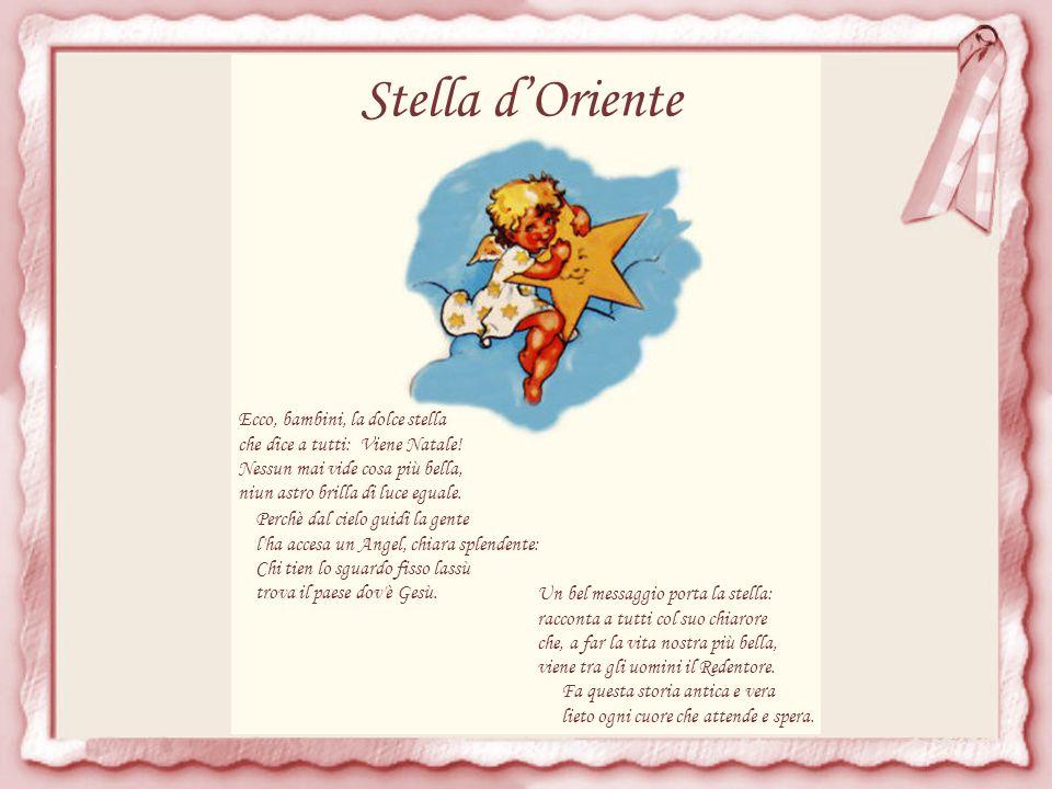 Stella d'Oriente Ecco, bambini, la dolce stella