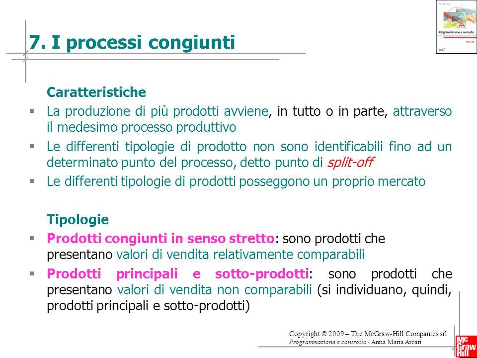 7. I processi congiunti Caratteristiche