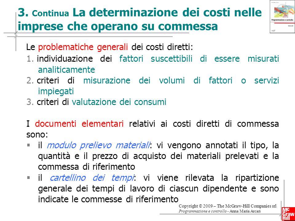 Le problematiche generali dei costi diretti: