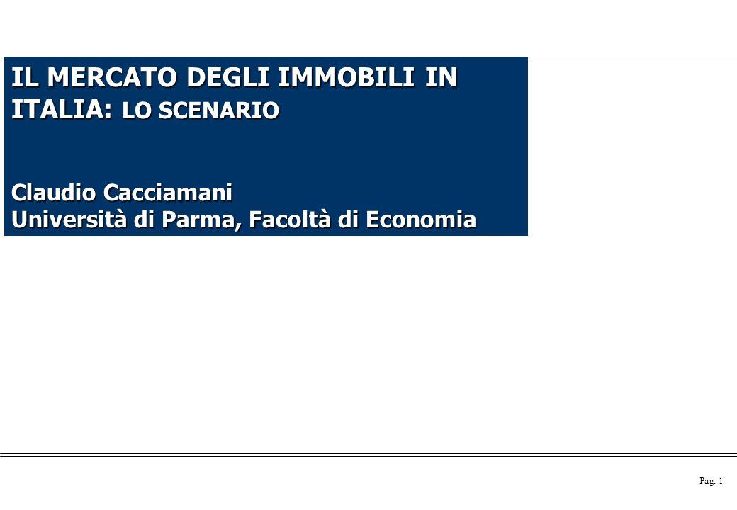 IL MERCATO DEGLI IMMOBILI IN ITALIA: LO SCENARIO