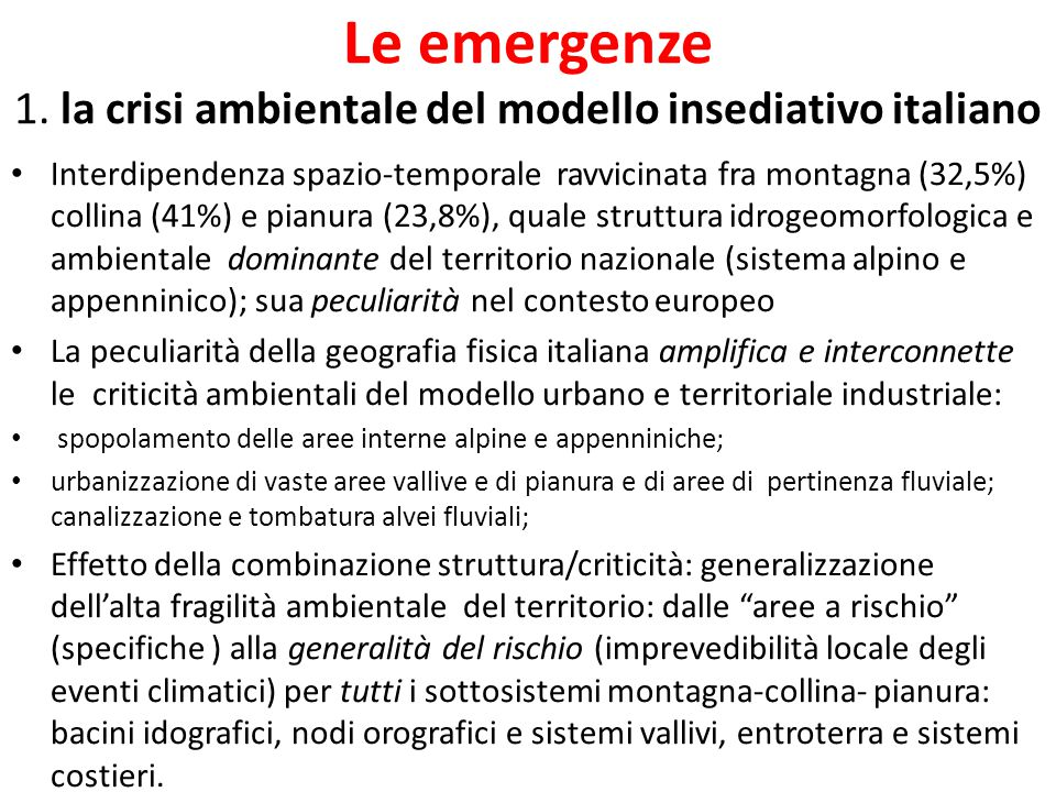 Le emergenze 1. la crisi ambientale del modello insediativo italiano