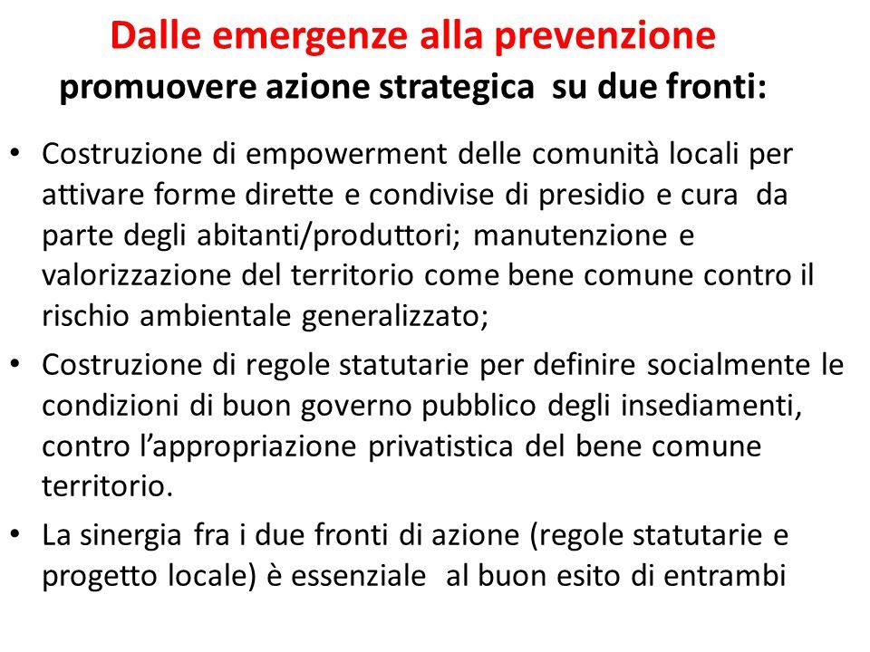 Dalle emergenze alla prevenzione promuovere azione strategica su due fronti: