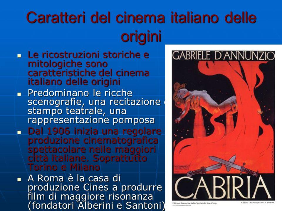 Caratteri del cinema italiano delle origini