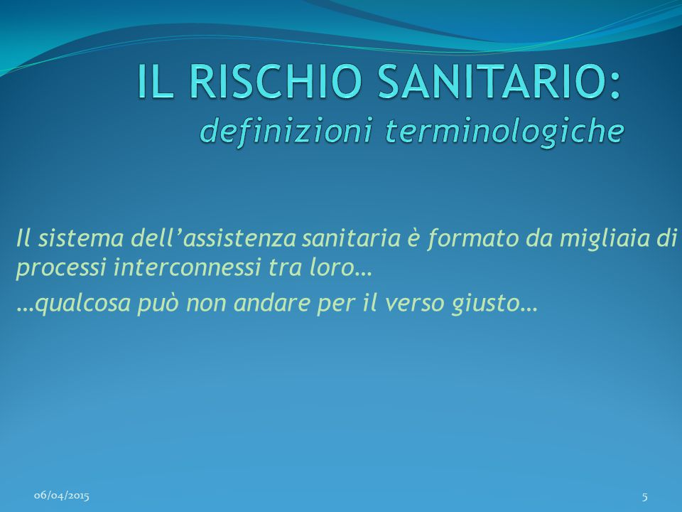 IL RISCHIO SANITARIO: definizioni terminologiche