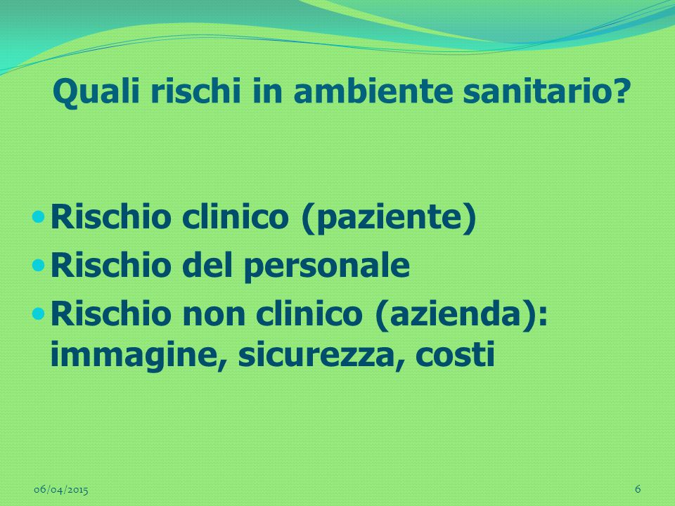 Quali rischi in ambiente sanitario