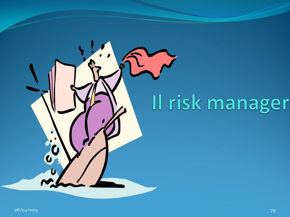 Il risk manager 11/04/2017