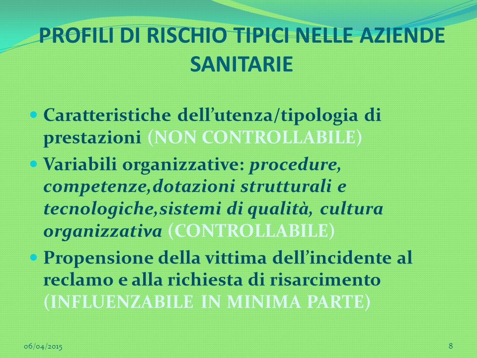 PROFILI DI RISCHIO TIPICI NELLE AZIENDE SANITARIE