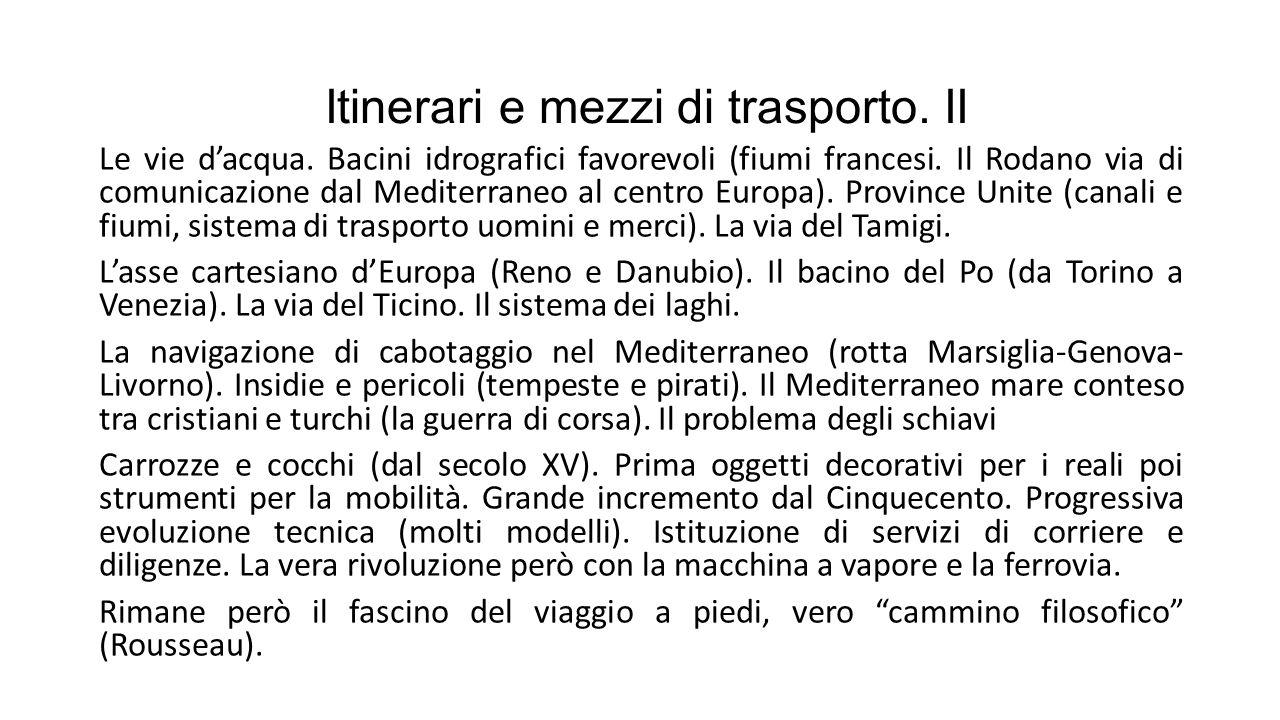 Itinerari e mezzi di trasporto. II