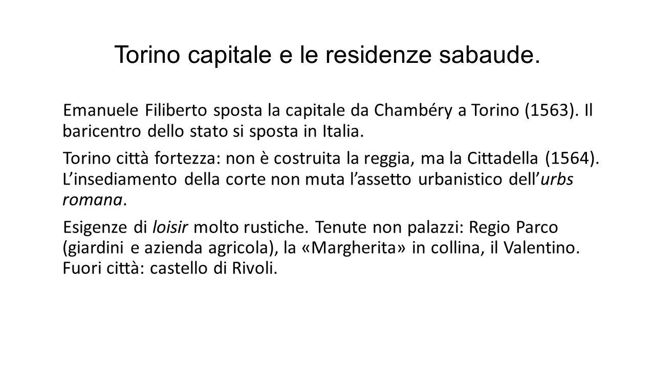 Torino capitale e le residenze sabaude.