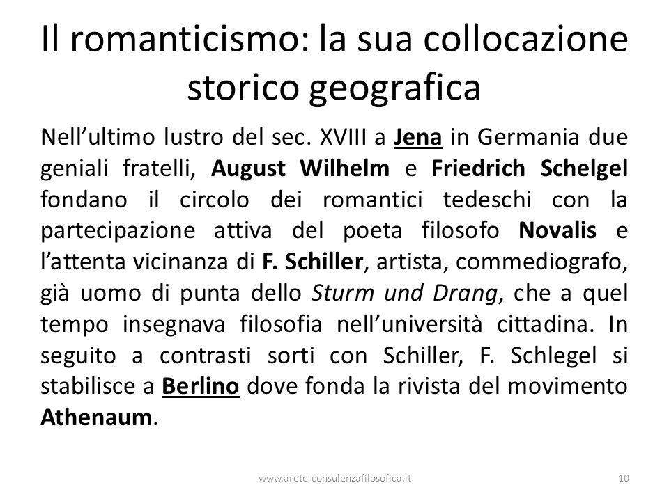 Il romanticismo: la sua collocazione storico geografica