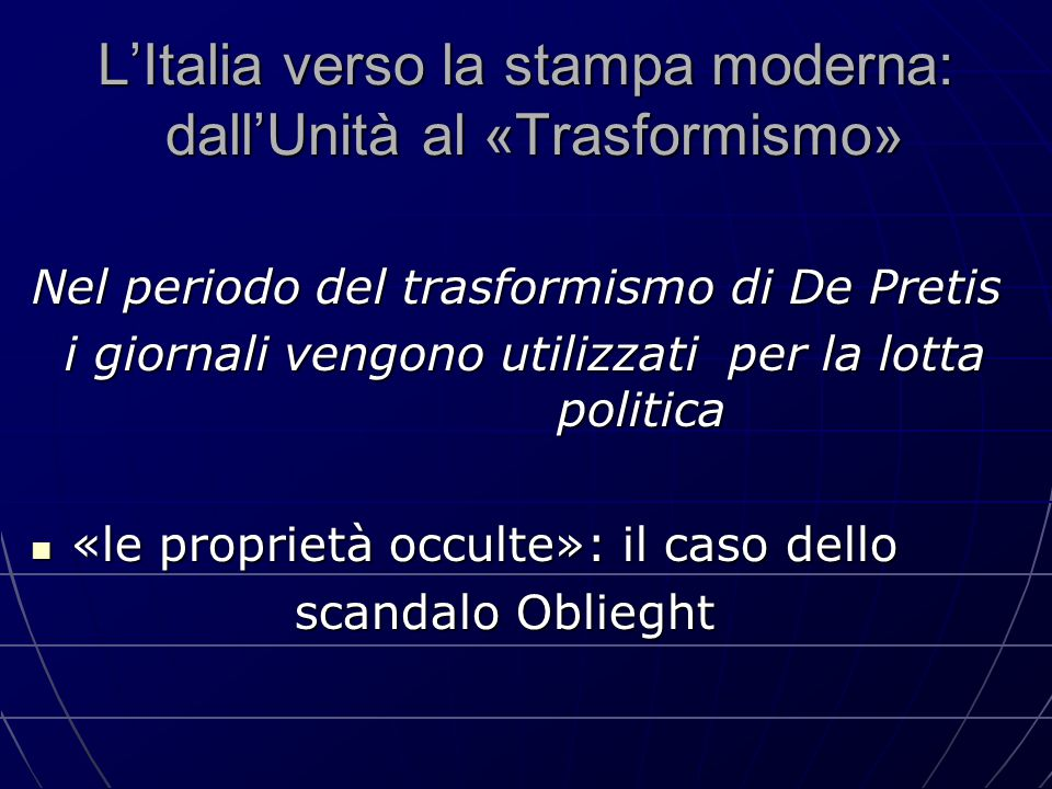 L'Italia verso la stampa moderna: dall'Unità al «Trasformismo»