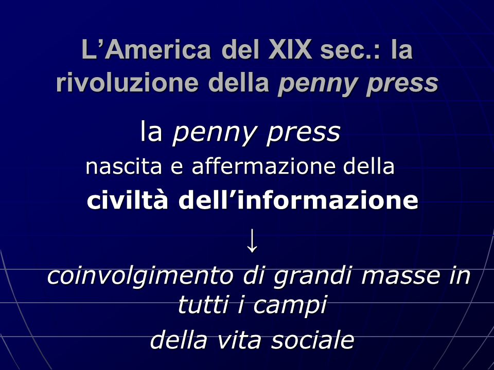L'America del XIX sec.: la rivoluzione della penny press