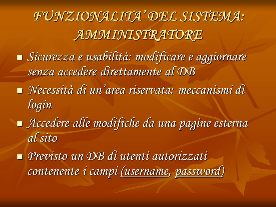 FUNZIONALITA' DEL SISTEMA: AMMINISTRATORE