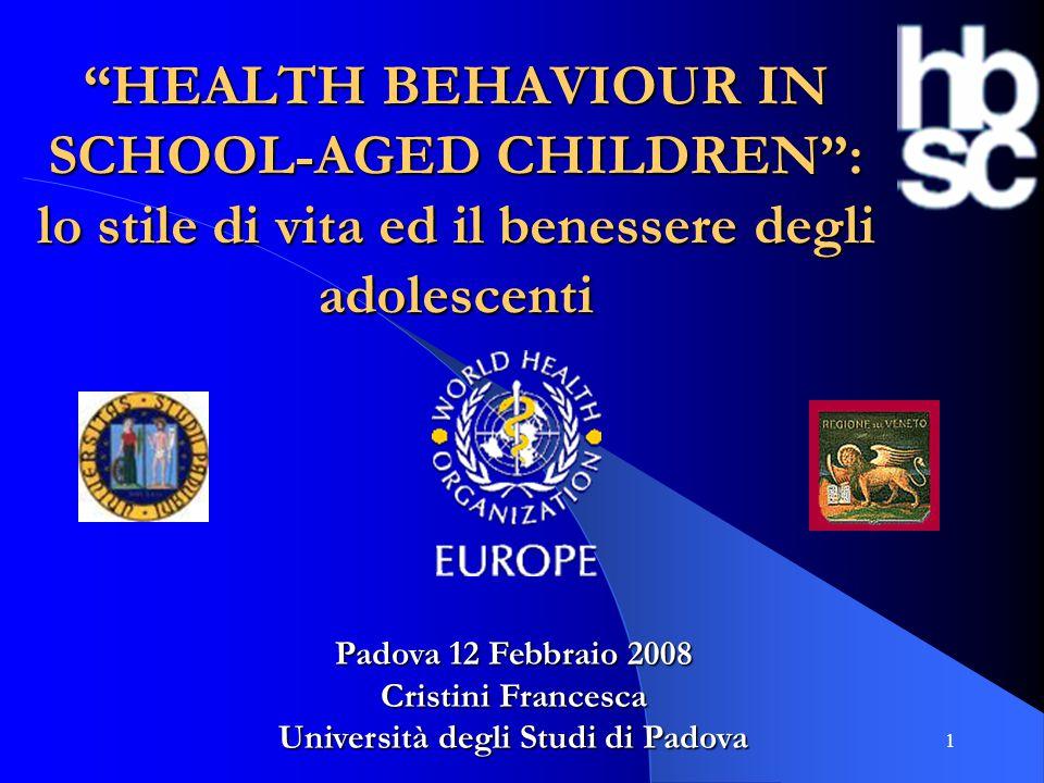 HEALTH BEHAVIOUR IN SCHOOL-AGED CHILDREN : lo stile di vita ed il benessere degli adolescenti