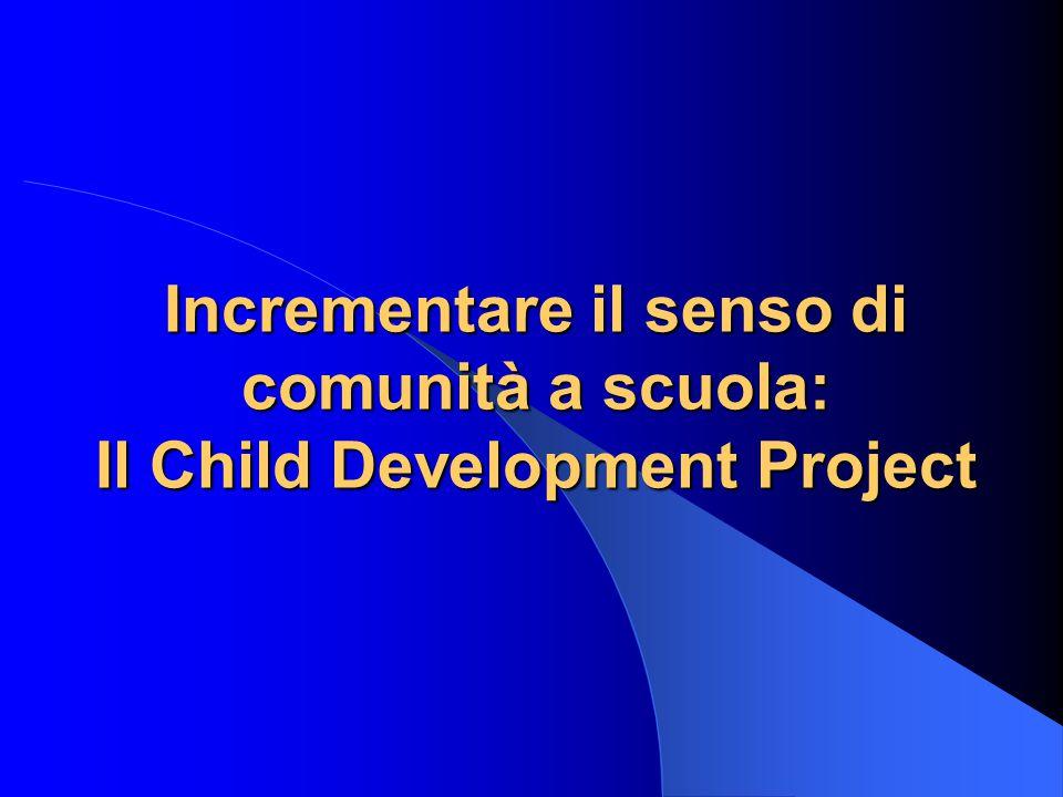 Incrementare il senso di comunità a scuola: Il Child Development Project