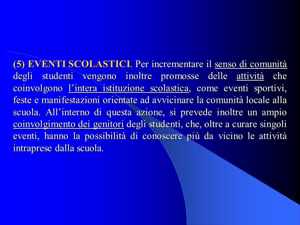 (5) EVENTI SCOLASTICI.