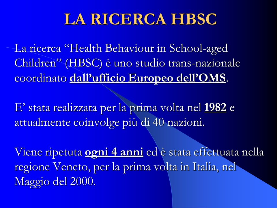LA RICERCA HBSC