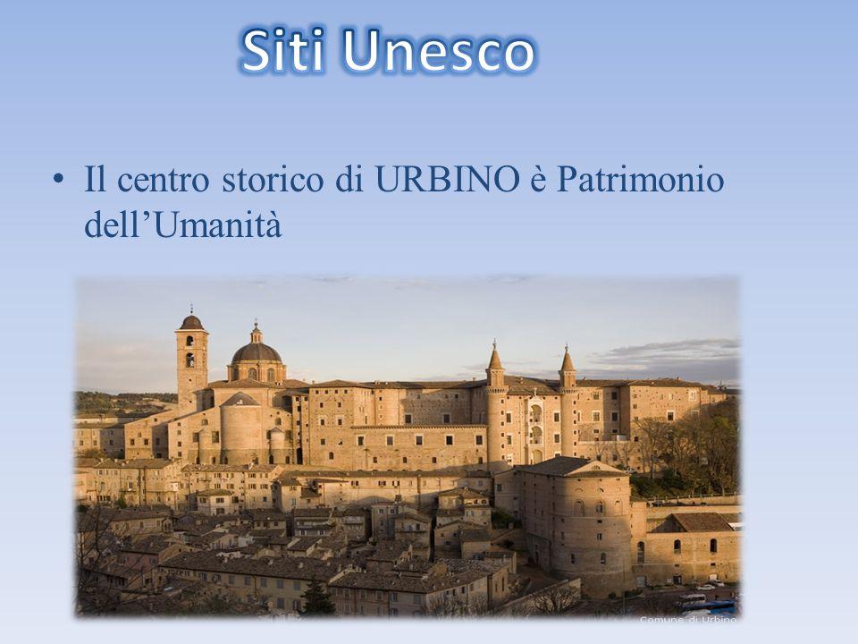 Siti Unesco Il centro storico di URBINO è Patrimonio dell'Umanità