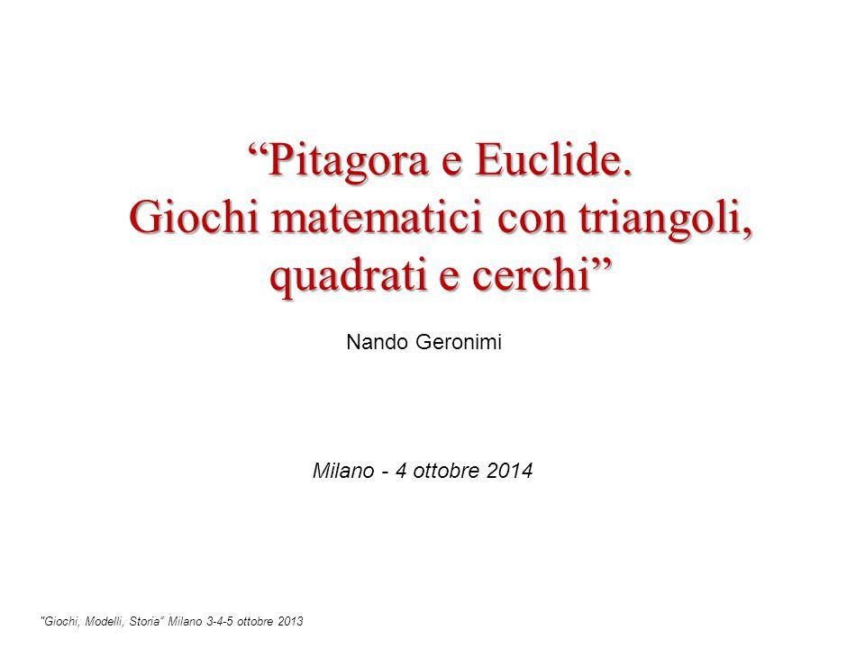 Pitagora e Euclide. Giochi matematici con triangoli, quadrati e cerchi