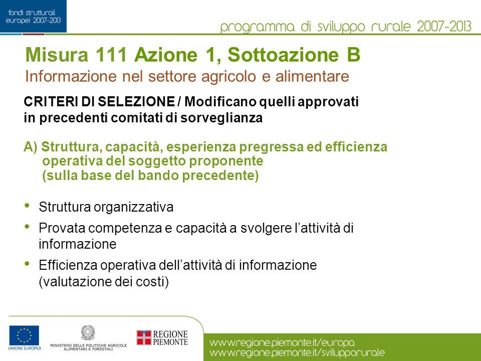 Misura 111 Azione 1, Sottoazione B Informazione nel settore agricolo e alimentare