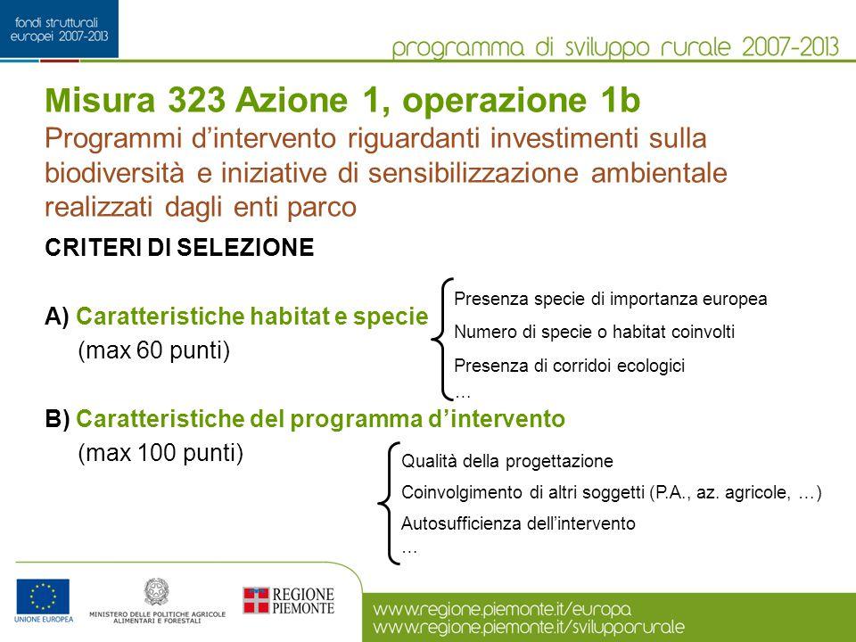 Misura 323 Azione 1, operazione 1b Programmi d'intervento riguardanti investimenti sulla biodiversità e iniziative di sensibilizzazione ambientale realizzati dagli enti parco