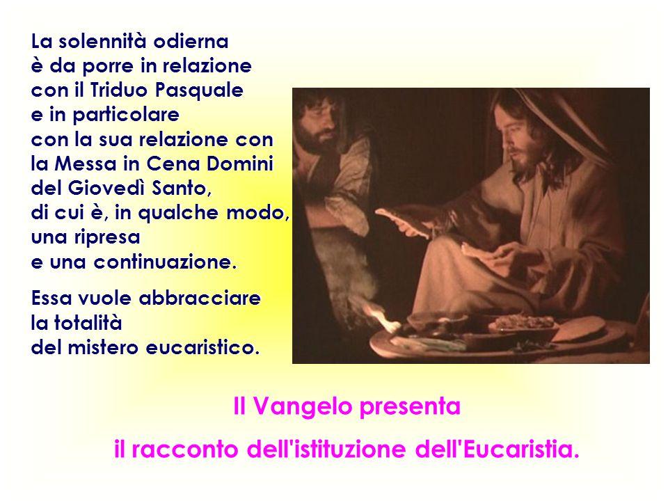 il racconto dell istituzione dell Eucaristia.