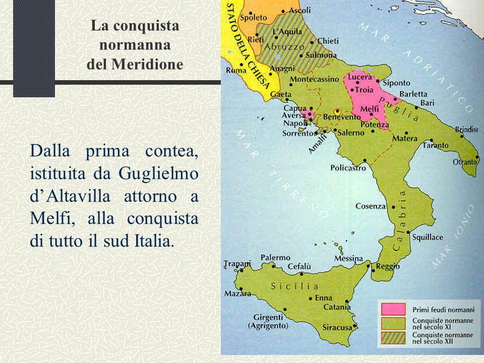La conquista normanna del Meridione