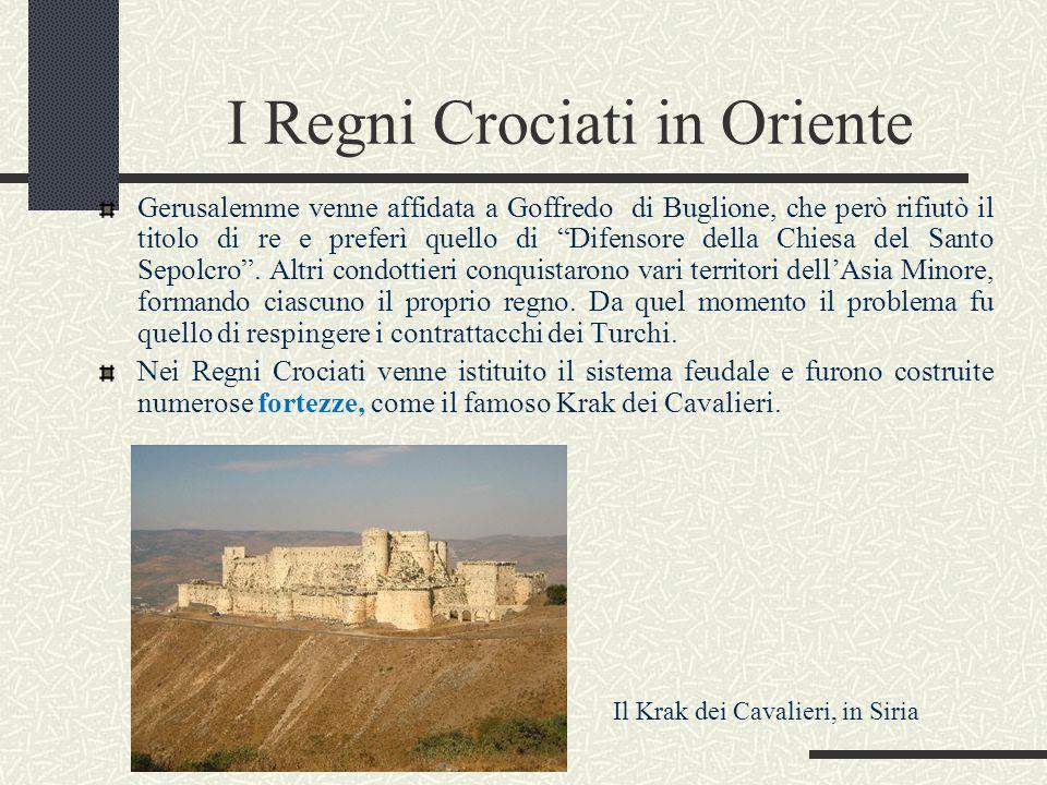 I Regni Crociati in Oriente