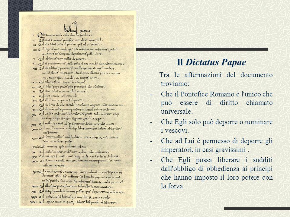 Il Dictatus Papae Tra le affermazioni del documento troviamo: