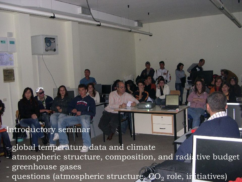 Introductory seminar global temperature data and climate. atmospheric structure, composition, and radiative budget.