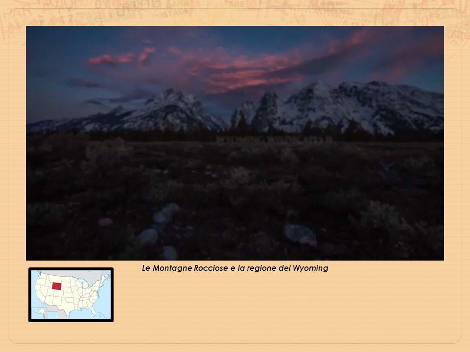 Le Montagne Rocciose e la regione del Wyoming