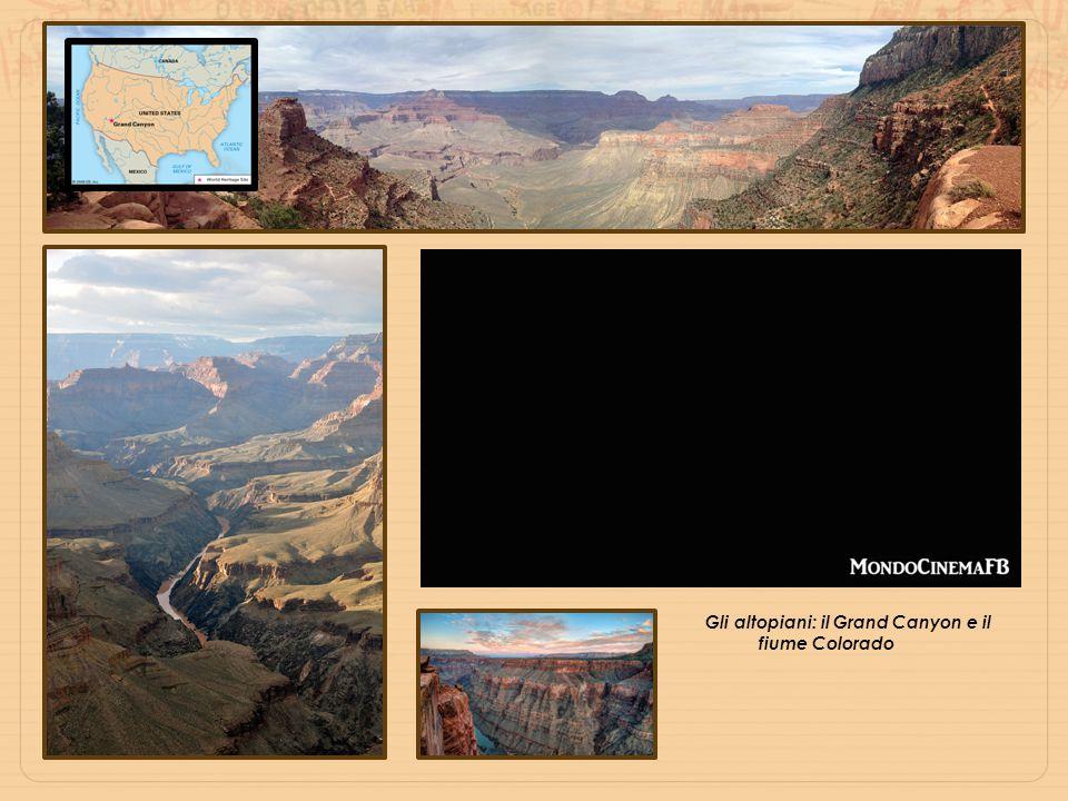 Gli altopiani: il Grand Canyon e il fiume Colorado