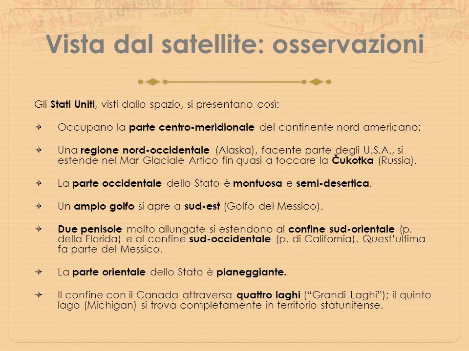 Vista dal satellite: osservazioni