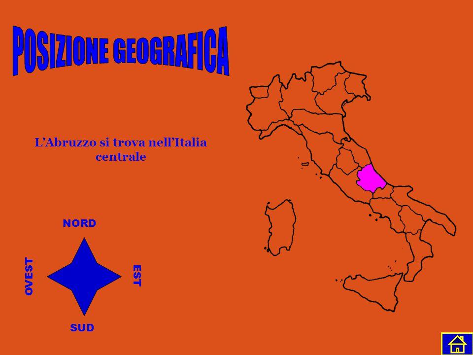 L'Abruzzo si trova nell'Italia centrale